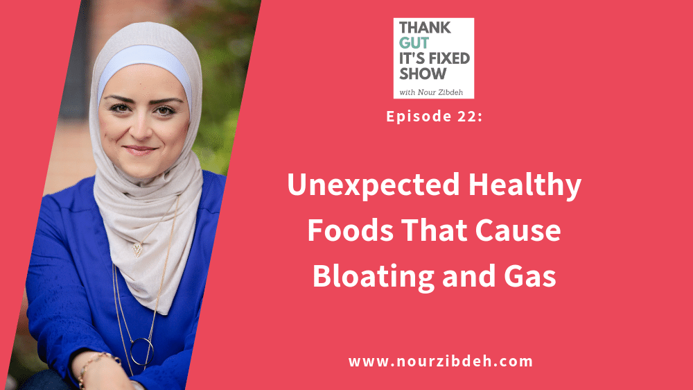 Unexpected Healthy Foods that Cause Bloating and Gas